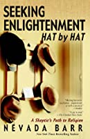 Seeking Enlightenment... Hat by Hat: A Skeptic's Guide to Religion