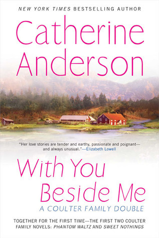 With You Beside Me: a Coulter Family Double  by  Catherine Anderson