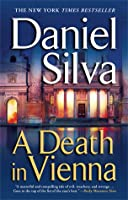 A Death In Vienna (Gabriel Allon, #4)