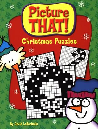Picture That! Christmas Puzzles  by  David LaRochelle
