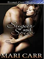 Sugar and Spice (What Women Like, #1)
