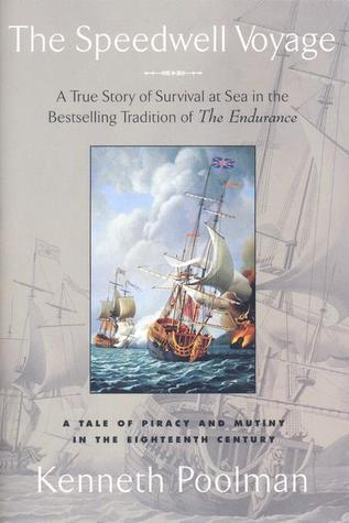 The Speedwell Voyage: A Tale of Piracy and Mutiny in the 18th Century  by  Kenneth Poolman
