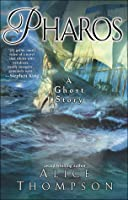 Pharos: A Ghost Story