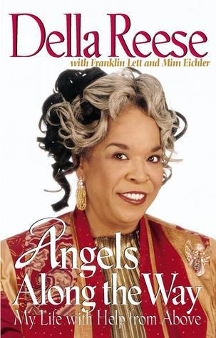 Angels Along the Way: My Life with Help from Above Della Reese