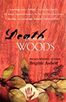 Death from the Woods