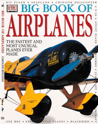Big Book of Airplanes Caroline Bingham