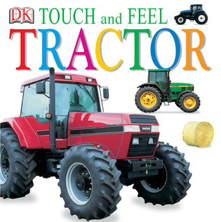 Touch and Feel: Tractor Anne Millard