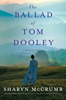 The Ballad of Tom Dooley (Ballad, #9(