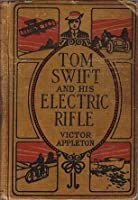 Tom Swift And His Electric Rifle, or, Daring Adventures in Elephant Land