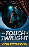 The Touch of Twilight (Signs of the Zodiac, #3)