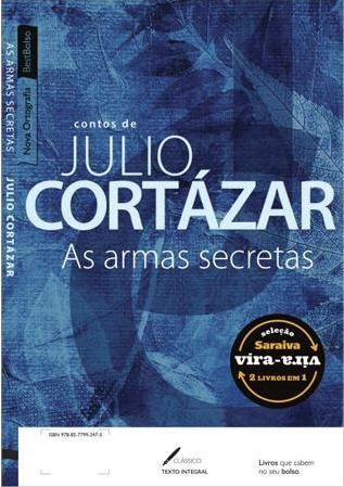 As Armas Secretas Julio Cortázar