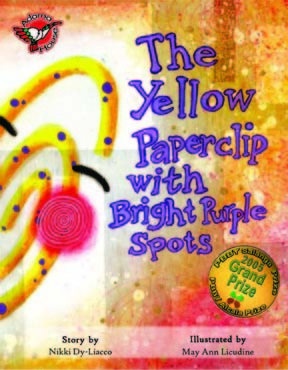 The Yellow Paperclip with Bright Purple Spots  by  Nikki Dy-Liacco
