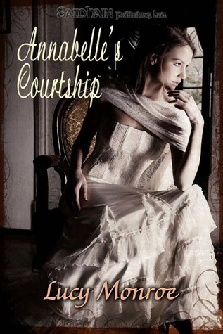 Annabelles Courtship  by  Lucy Monroe