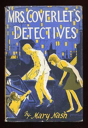 Mrs. Coverlets Detectives Mary Nash