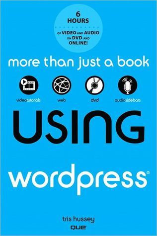 Using WordPress, with DVD Tris Hussey
