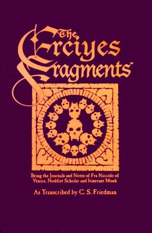 The Erciyes Fragments  by  C.S. Friedman