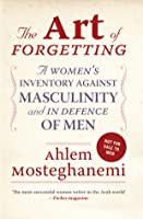 The Art of Forgetting: A Guide for Broken-Hearted Women(English edition)