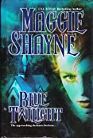 Blue Twilight (Wings in the Night, #11)