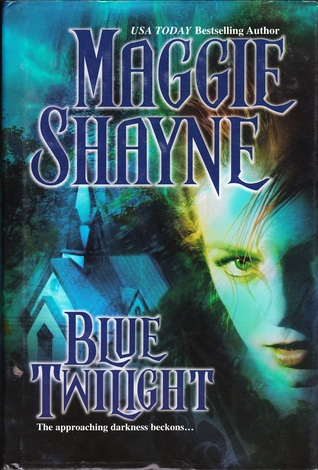 Blue Twilight (Wings in the Night, #11) Maggie Shayne