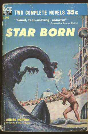 Star Born / A Planet for Texans  by  Andre Norton
