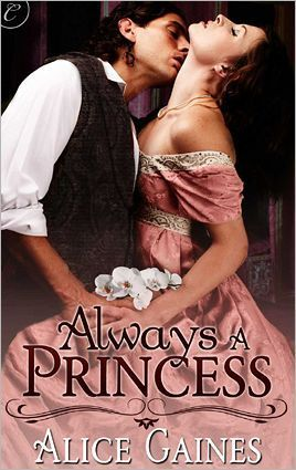 Always a Princess  by  Alice Gaines