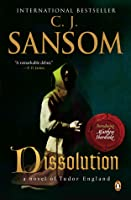 Dissolution (Matthew Shardlake, #1)