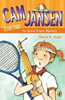Cam Jansen and the Tennis Trophy Mystery (Cam Jansen Mysteries, #23)