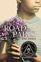 The Road to Paris (Coretta Scott King Honor Books (Puffin))