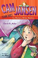 The Mystery Writer Mystery (Cam Jansen Mysteries, #27)