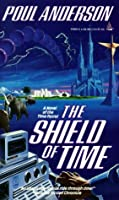 The Shield of Time (Time Patrol, #5)