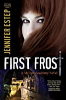 First Frost (Mythos Academy, #0.5)