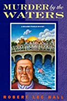 Murder by the Waters (Benjamin Franklin, #5)