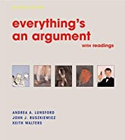 Everything's an Argument: With Readings