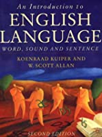 An Introduction to English Language: Word, Sound and Sentence