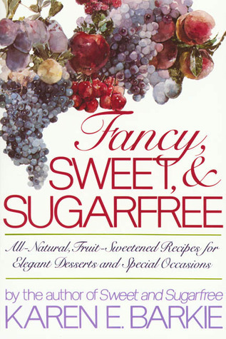 Fancy, Sweet and Sugarfree Karen Barkie