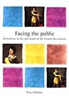 Facing the Public: Portraiture in the Aftermath of the French Revolution