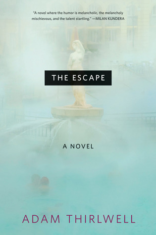 The Escape Adam Thirlwell