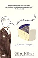 Edward Trencom's Nose: A Novel of History, Dark Intrigue, and Cheese