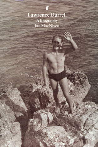 Lawrence Durrell: A Biography  by  Ian S. MacNiven
