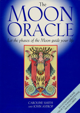 Moon Oracle [With Cards] Caroline Smith