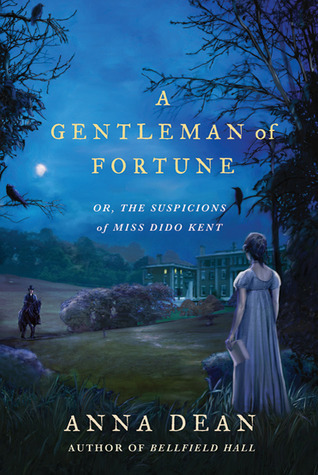 A Gentleman of Fortune (A Dido Kent Mystery #2)  by  Anna Dean