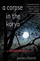 A Corpse in the Koryo (Inspector O, #1)