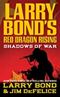 Shadows of War (Red Dragon Rising, #1)