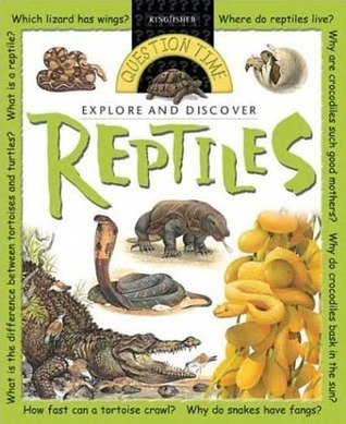 Question Time: Reptiles  by  Claire Llewellyn