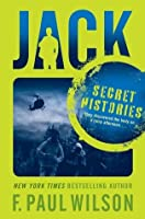 Secret Histories (Young Repairman Jack, #1)