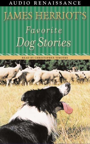 Favorite Dog Stories: 2 Cassettes, 3 Hours  by  James Herriot