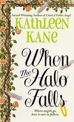 When the Halo Falls  by  Kathleen Kane