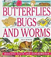 Butterflies, Bugs, And Worms