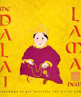 The Dalai Lama: with a Foreword  by  His Holiness The Dalai Lama by Demi