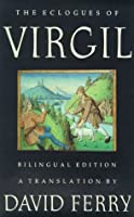 The Eclogues of Virgil: A Bilingual Edition
